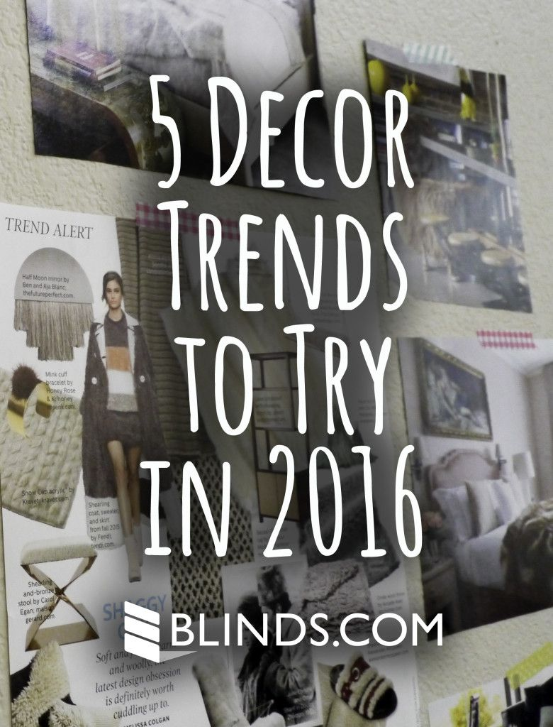 5 Home Decor Trends To Try In 2016
