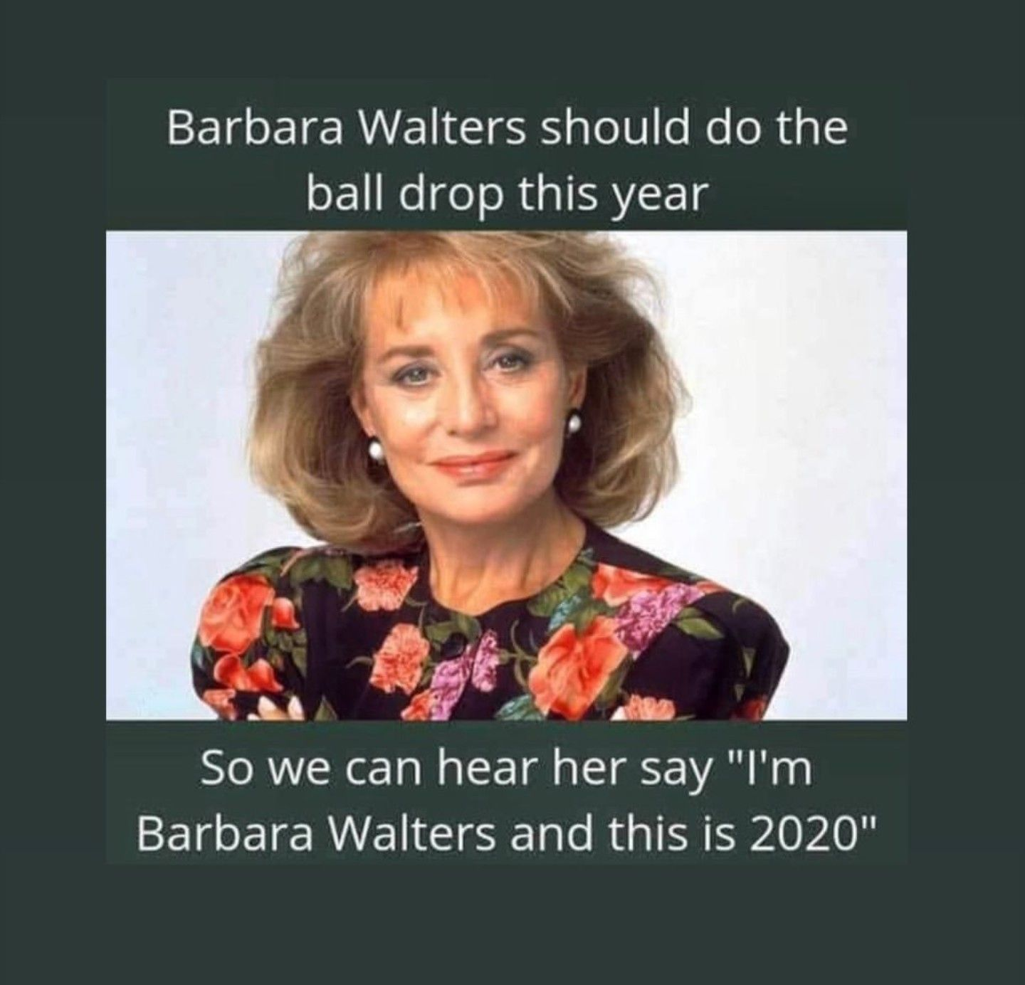 Happy New Year 2020 Barbara walters, Memes of the day