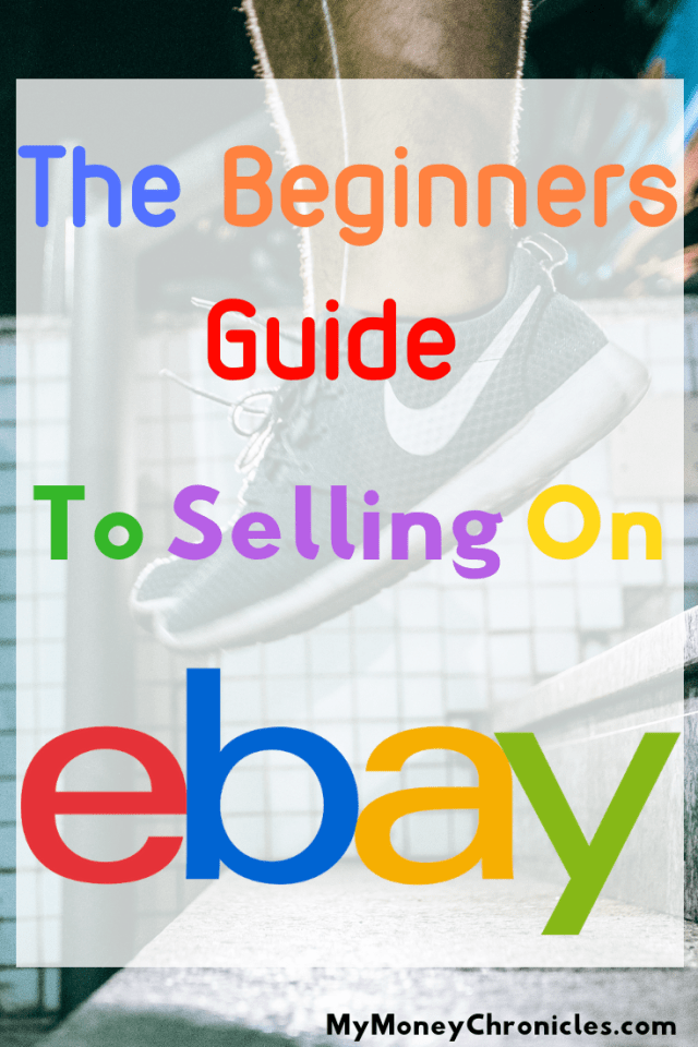 Beginners Guide To Selling On Ebay In 2020 Things To Sell Ebay Selling Tips Making Money On Ebay
