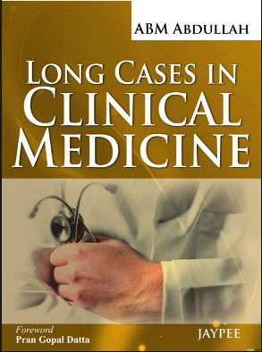Long Cases In Clinical Medicine 2013 Pdf Medical Textbooks Medical Library Free Medical