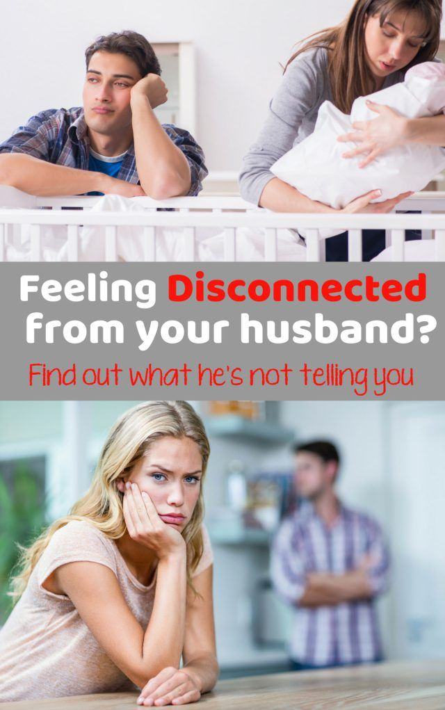 Husband pulling away after baby? Heres why. | Feeling