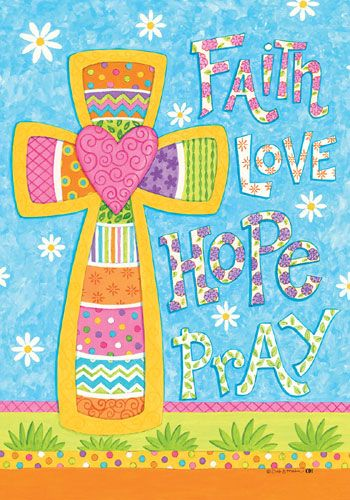 Custom Decor Flag Faith Love Hope Pray Decorative Flag At Garden House Flag Cross Wallpaper Faith In Love Iphone Wallpaper
