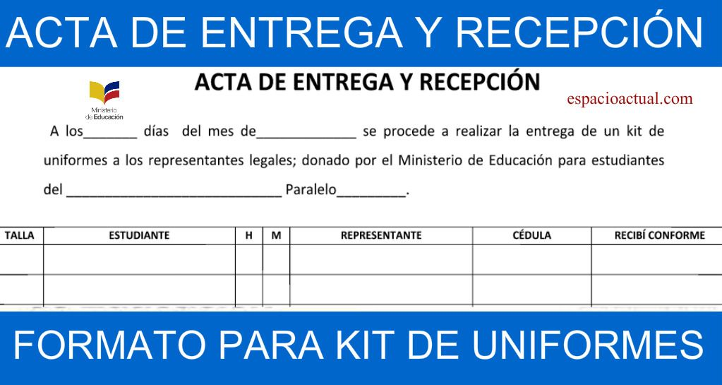 Acta De Entrega Y Recepción De Un Kit De Uniforme 2017 Espacio Actual Recepciones Ministerio De Educacion Libros