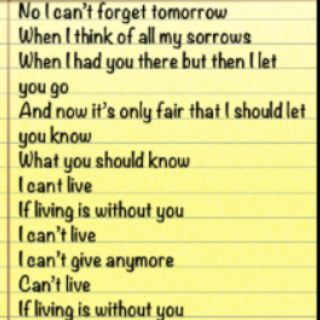 Can T Live If Living Is Without You Lyrics Heartbreak Song Lyrics