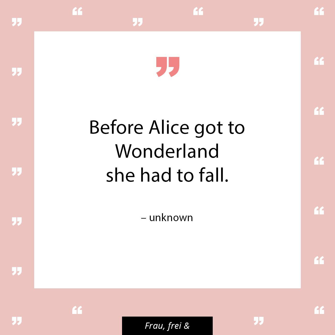 Bemerkenswert Alice Im Wunderland Zitate Ideen Von Ehe Ins Kam, Musste Sie Hinfallen. #zitate