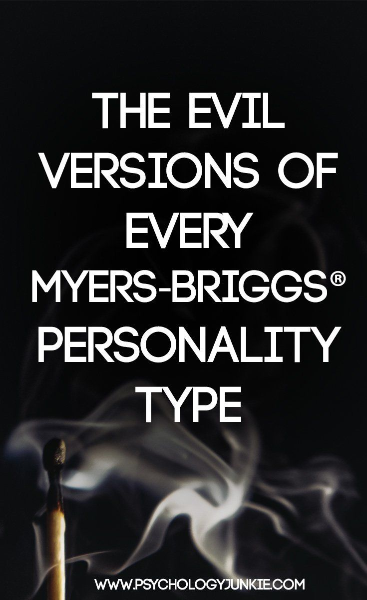 The Evil Versions of Every Myers-Briggs® Personali