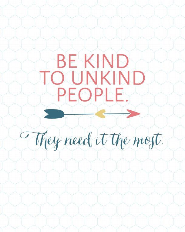 I know, I know. Easier said than done. But really, if I think about it, it is the truth. Those that are having a hard time tend to take it out on others. It is definitely a little bit of a paradigm shift to think about an unkind person as someone who needs help/kindness but I think 9 times out of 10 that is exactly the right answer. This Sunday Encouragement quote definitely takes some self-control and swallowing of pride to be done but I really think being kind can change lives.