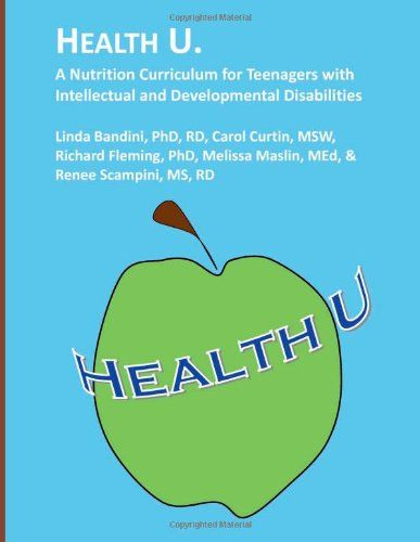 Health U.: A Nutrition Curriculum for Teenagers with Intellectual and Developmental Disabilities by RD, Linda Bandini PhD http://www.amazon.com/dp/1482351692/ref=cm_sw_r_pi_dp_nhOSwb1TS052E