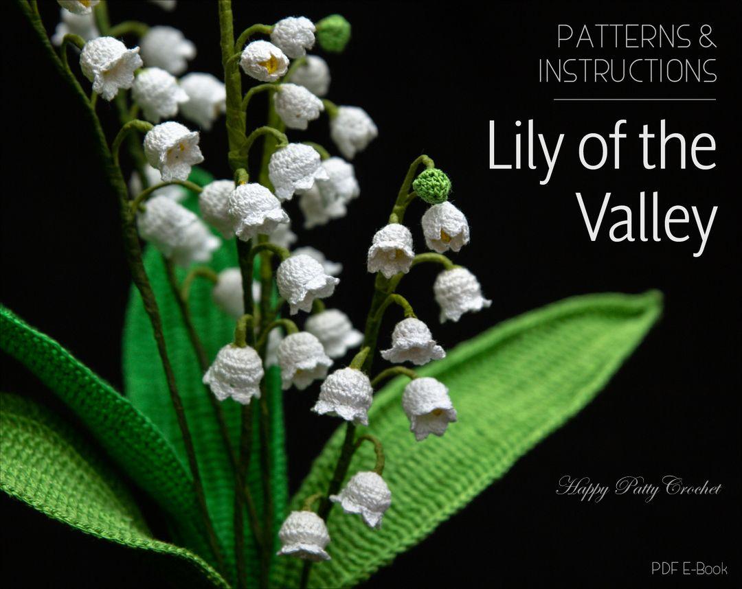 Lily of the Valley pattern by Happy Patty Crochet | Blumen pflanzen ...