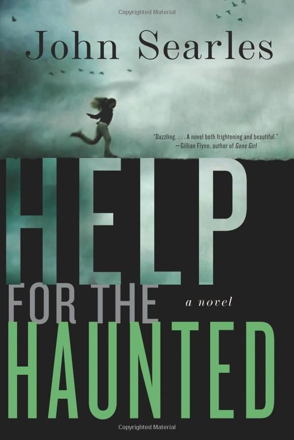 Help for the Haunted: A Novel: John Searles: 9780060779634: Amazon.com: Books