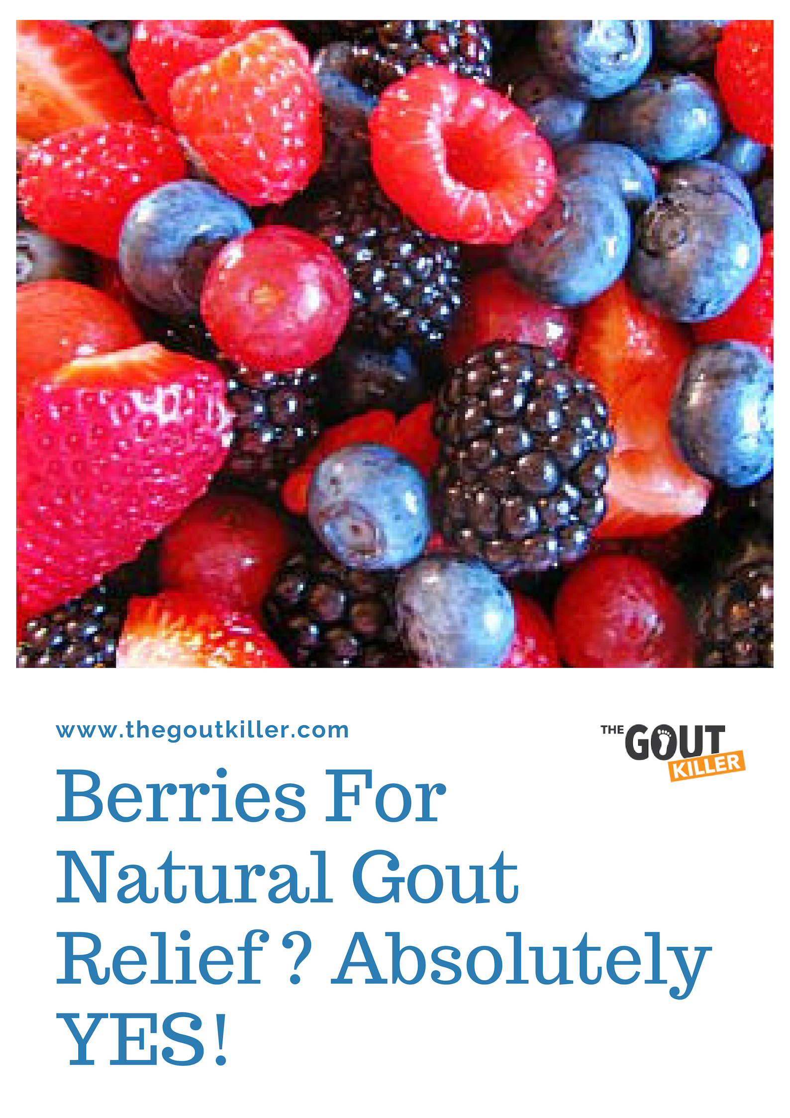 Berries For Natural Gout Relief?