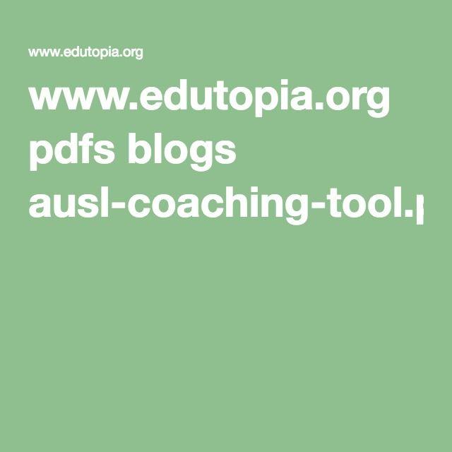www.edutopia.org pdfs blogs ausl-coaching-tool.pdf
