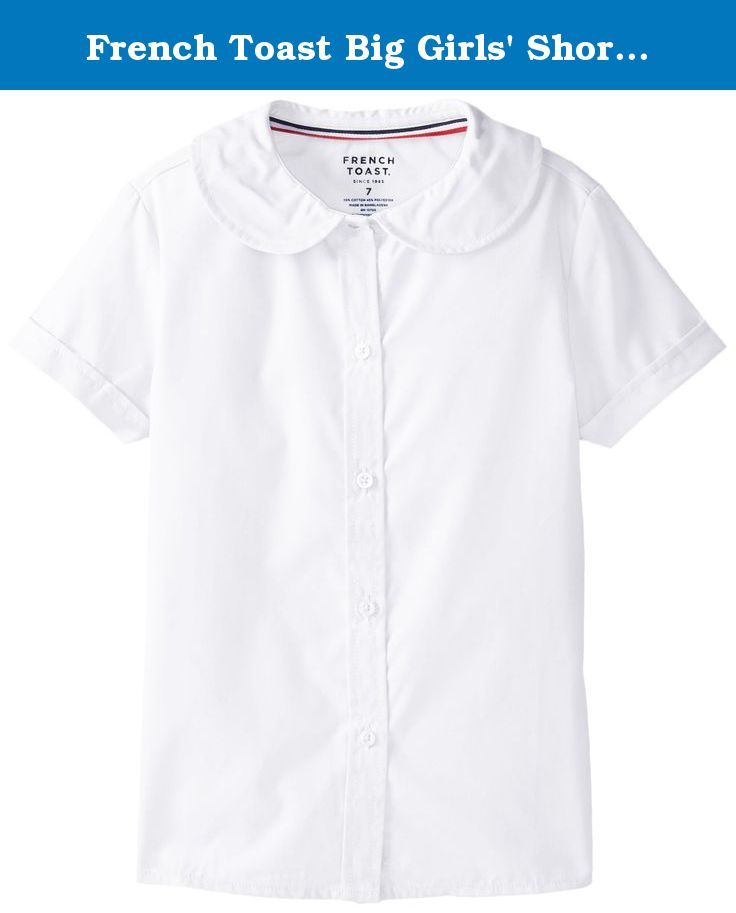 936daf97a36 French Toast Big Girls  Short Sleeve Peter Pan Blouse