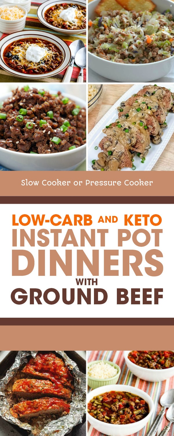 Low Carb And Keto Instant Pot Dinners With Ground Beef Slow Cooker Or Pressure Cooker In 2020 Dinner With Ground Beef Ground Beef Recipes Healthy Healthy Beef Recipes