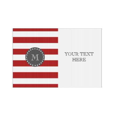 "Red White Stripes Pattern, Charcoal Monogram Lawn Sign is part of lawn Stripes Pattern - A simple, modern, red and white stripes pattern with your initial in a modern font, on a charcoal gray circle label, banner, frame with a dotted white line border  GraphicsByMimi© Trendy colors, mod, bold stripes or lines pattern you can personalize with your monogram for her  Use the template field to add your monogram initial or letter or select ""customize it"" for more editing options like adding your name, text or photo to make your own, unique, personalized, oneofakind custom design  Other colors available"