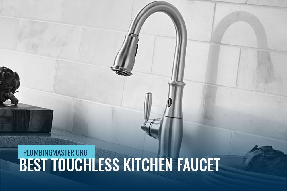 Best Quality Touchless Kitchen Faucet 2019 – Reviews And ...