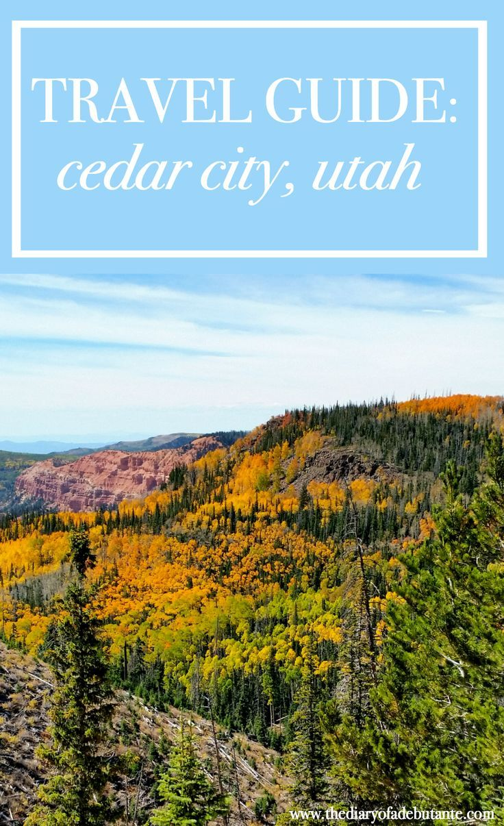 Scenic Solo Adventure Goals Cedar City Travel Guide With Images