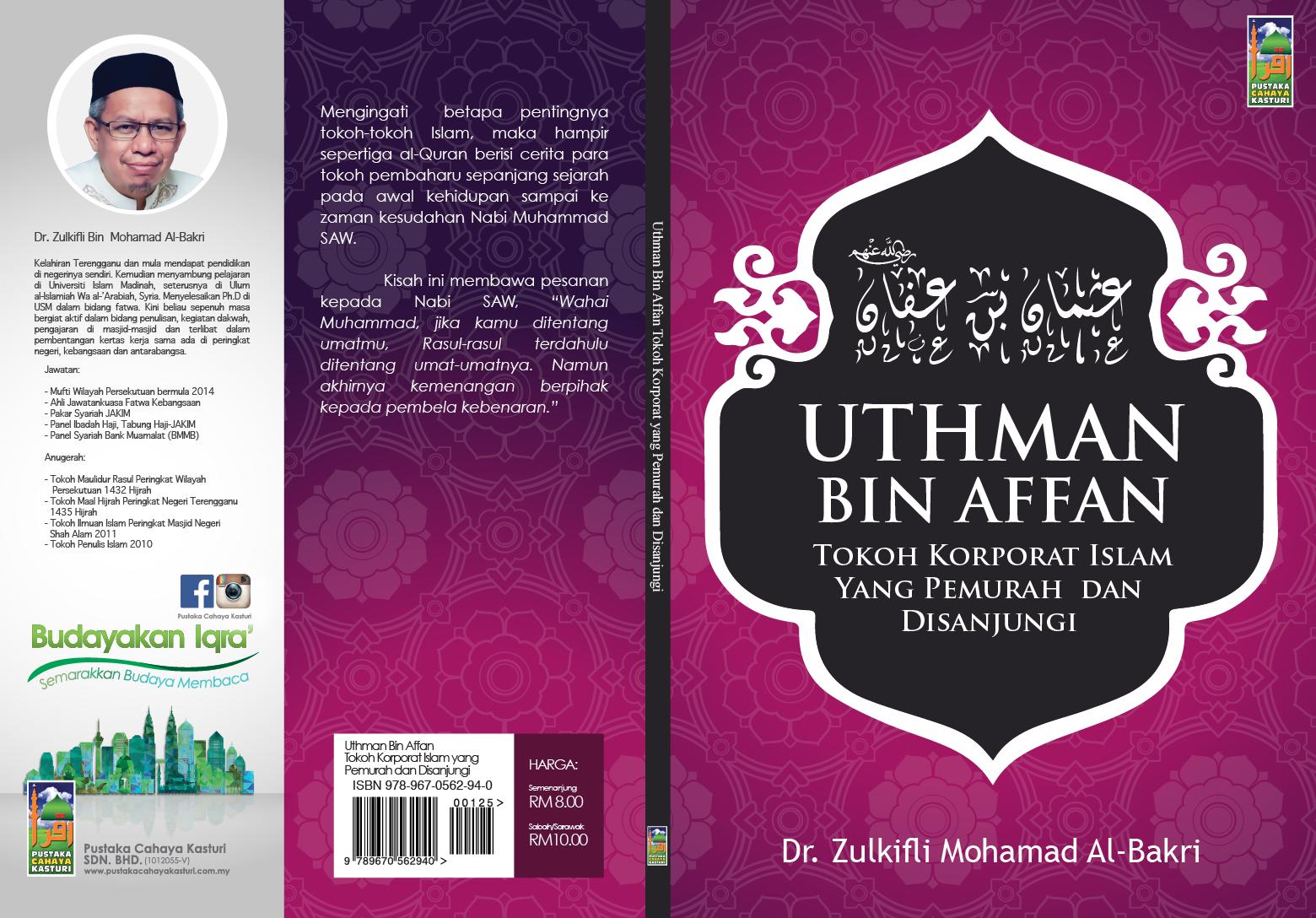 Uthman Bin Affan Tokoh Korporat Yang Pemurah Dan Disanjungi