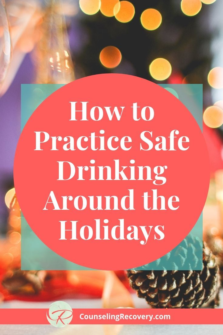 how to practice safe drinking during the holidays psychology therapy holiday stress. Black Bedroom Furniture Sets. Home Design Ideas