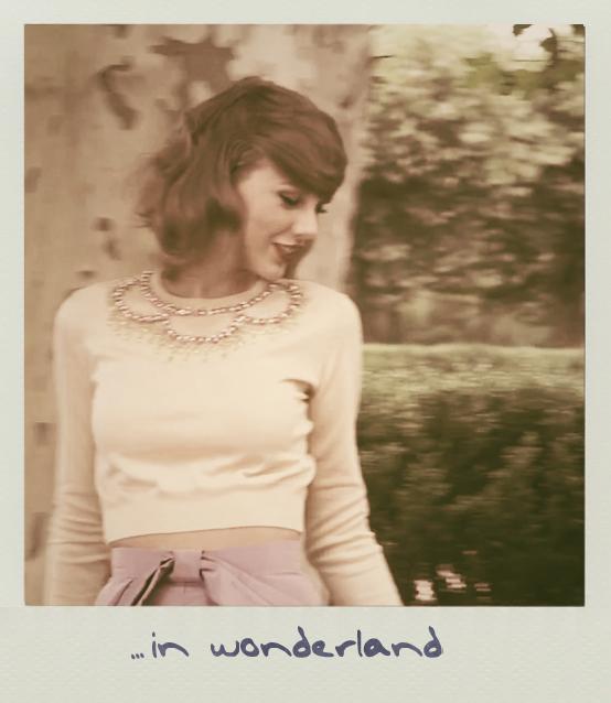 Say You Ll Remember Me Wonderland Taylor Swift Taylor Swift Taylor Alison Swift