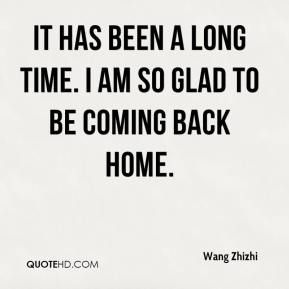 Quotes About Coming Back Home Quotesgram By At Quotesgram Ben