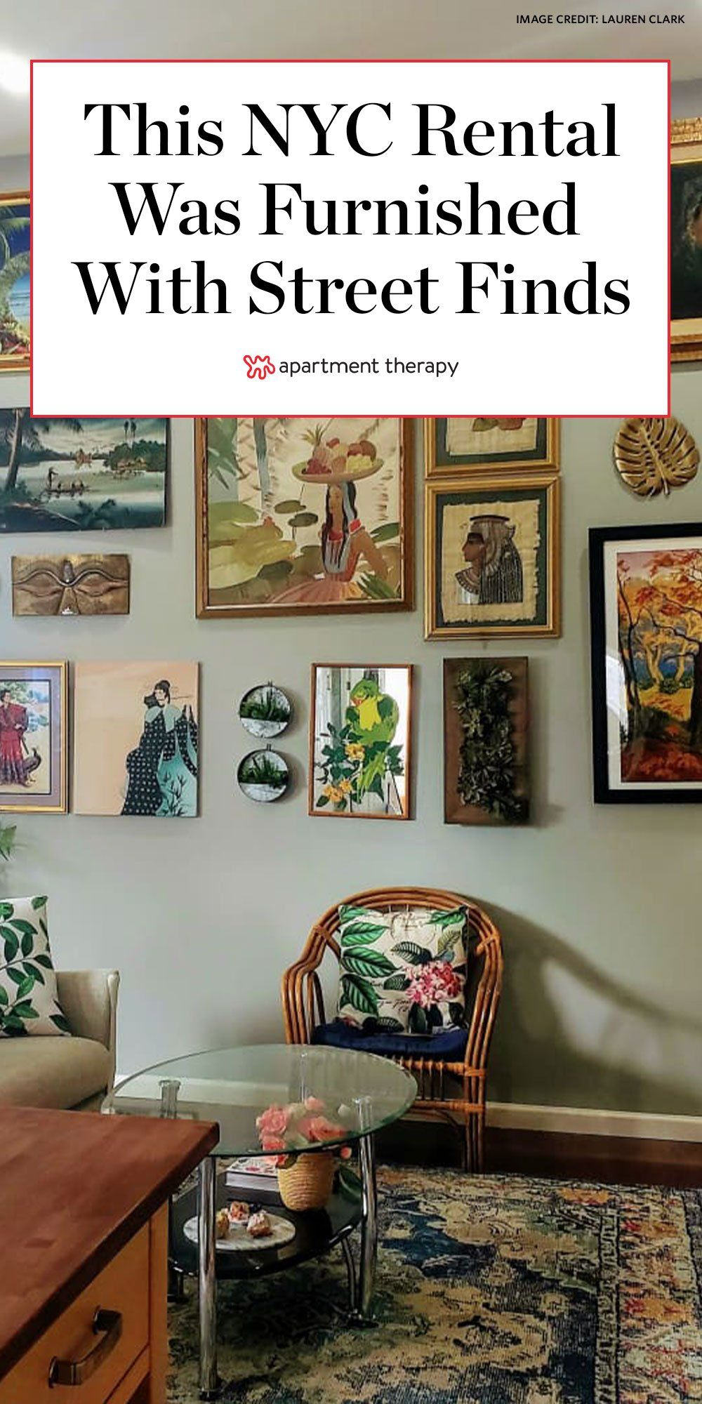 A Nyc Rental Was Furnished On A Budget Thanks To Street Finds And Facebook Marketplace In 2020 Nyc Interior Design Eclectic Interior Design Furnishings