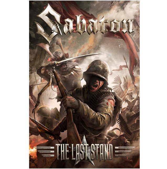 The Last Stand Poster Flag Last Stand Poster Wall Art Sabaton