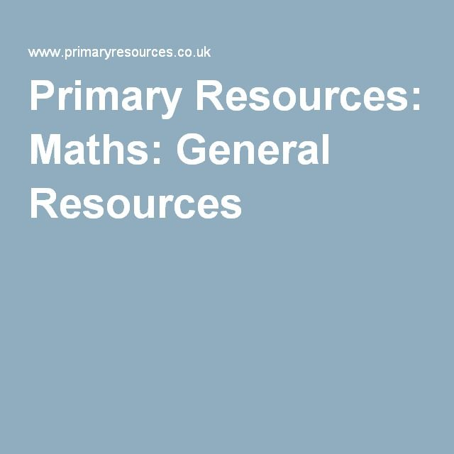 Primary Resources: Maths: General Resources   Primary Maths Skills ...