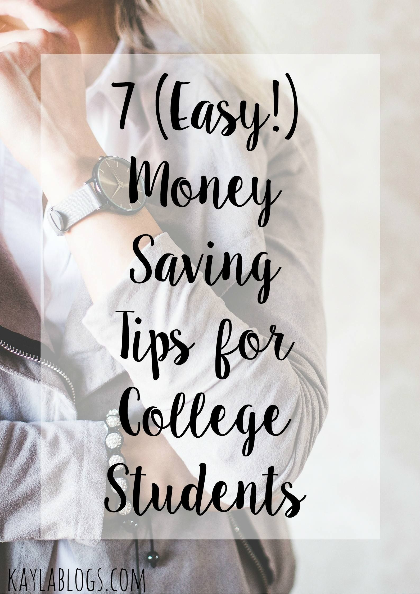 7 Easy Money Saving Tips For College Students