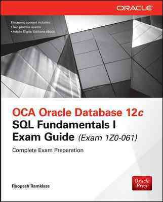 oca oracle database 12c sql fundamentals i exam guide rh pinterest co uk oracle 11g application developer's guide fundamentals Oracle Developer Interview Questions