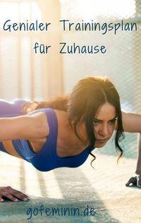 Genialer 6-Tage Trainingsplan für Zuhause | Sport | Sports ...