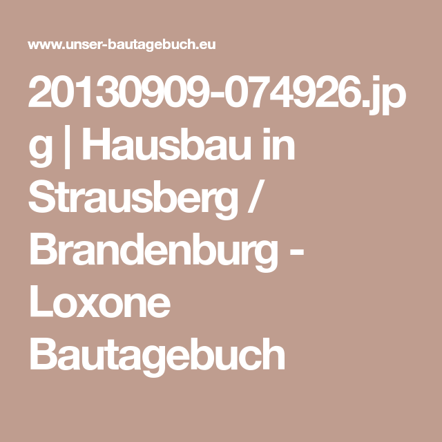 Hausbaufirmen In Brandenburg 20130909 074926 jpg hausbau in strausberg brandenburg loxone