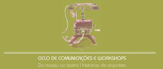 Ciclo de Comunicações e Workshops  Do museu ao bairro   histórias de viajantes.  Parceira com os Urban Sketchers Portugal