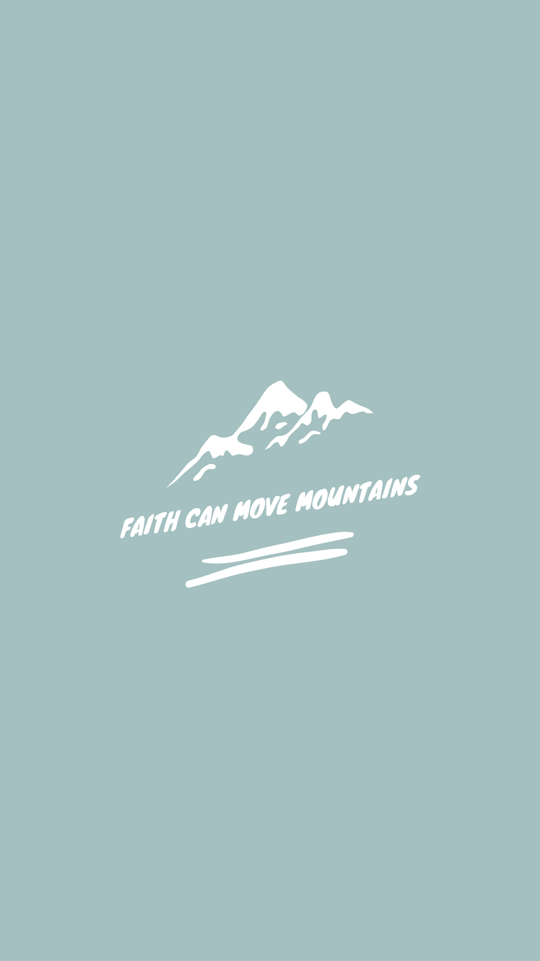 Faith Can Move Mountains Christian Quotes Inspirational Christian Quotes Wallpaper Christian Quotes