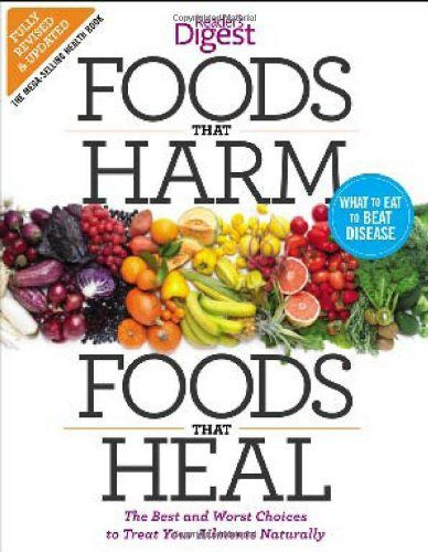 Foods that Harm and Foods that Heal: The Best and Worst Choices to Treat your Ailments Naturally - http://goodvibeorganics.com/foods-that-harm-and-foods-that-heal-the-best-and-worst-choices-to-treat-your-ailments-naturally/
