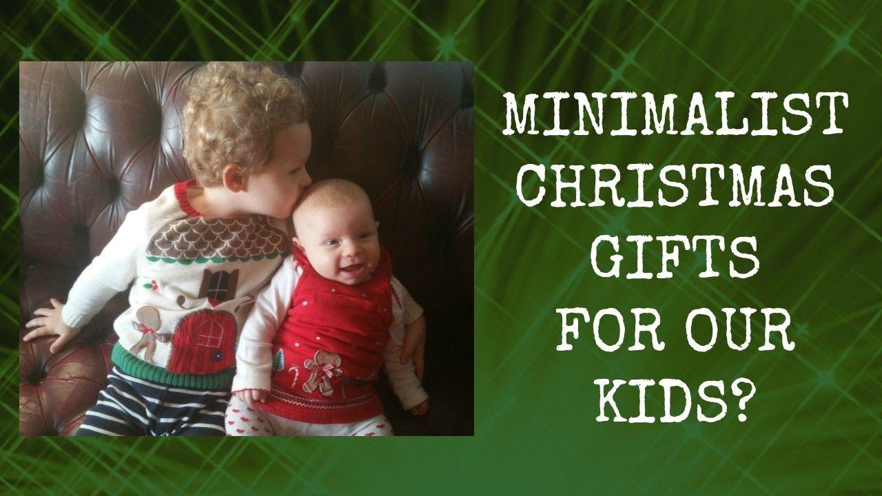 minimalism with kids christmas gifts