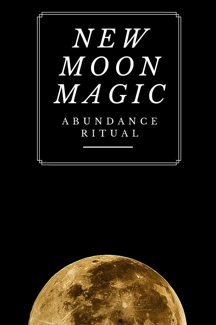 New Moon Magic: Abundance Ritual #newmoonritual