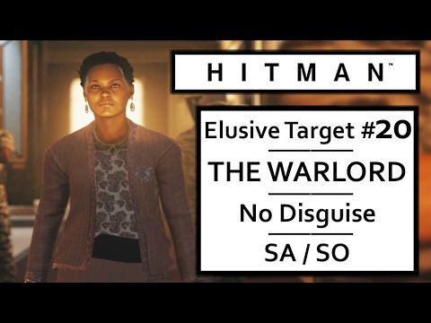 Hitman 2016 Elusive Target 20 The Warlord No Disguise Silent