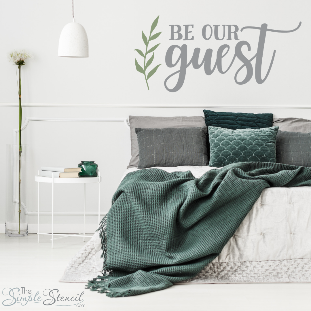 Be Our Guest Guest Room Wall Decal Sticker Stencil Guest
