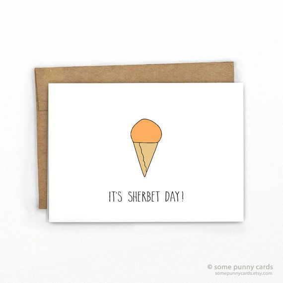 Funny Pun Birthday Card Its Sherbet Day By Some Punny Cards