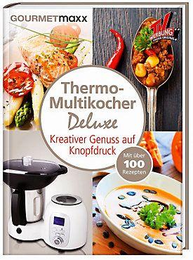 Gourmetmaxx Thermo Multikocher Deluxe Rezeptbuch Buch Versandkostenfrei Rezepte Gourmetmaxx Kochrezepte