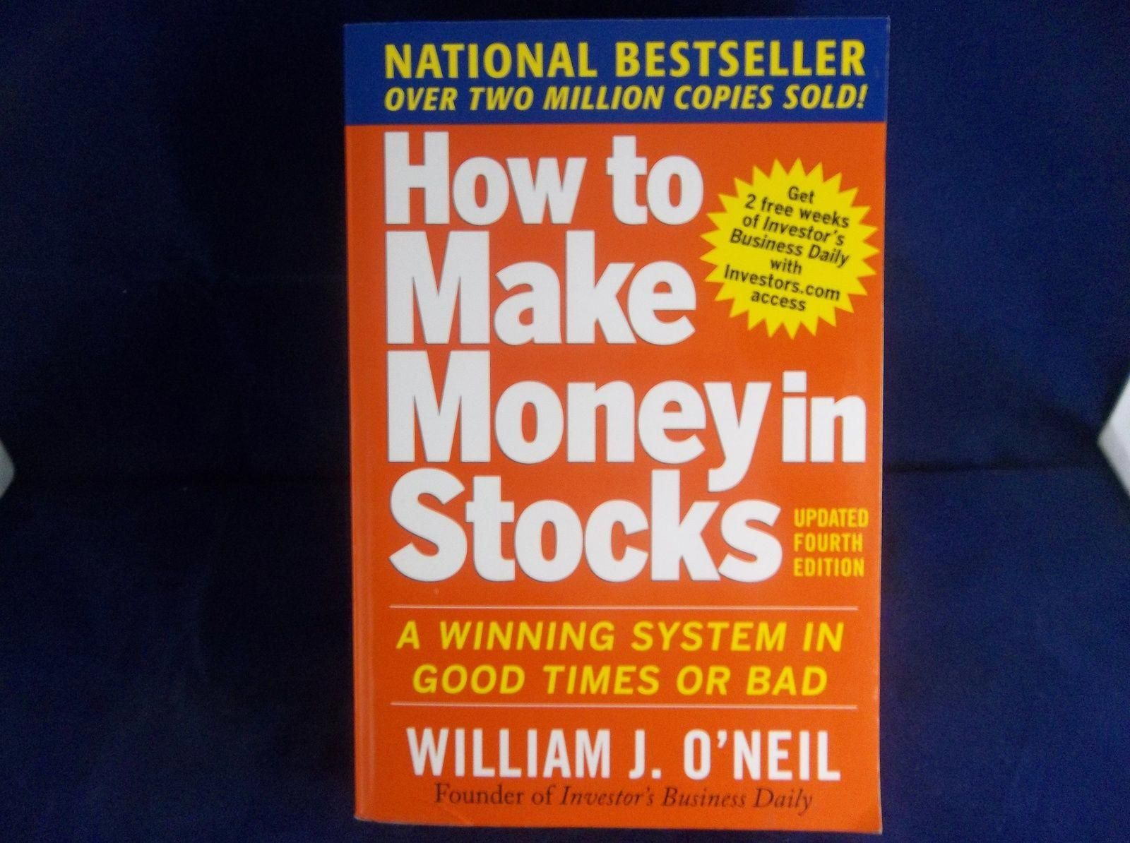 How To Make Money In Stocks William J O'Neil Updated 4th Edition ...