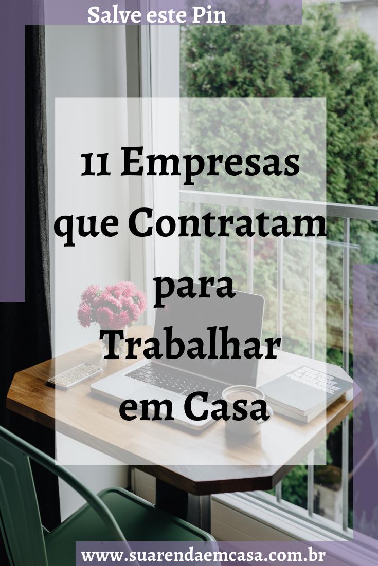 11 Empresas que contratam para Trabalhar em Casa