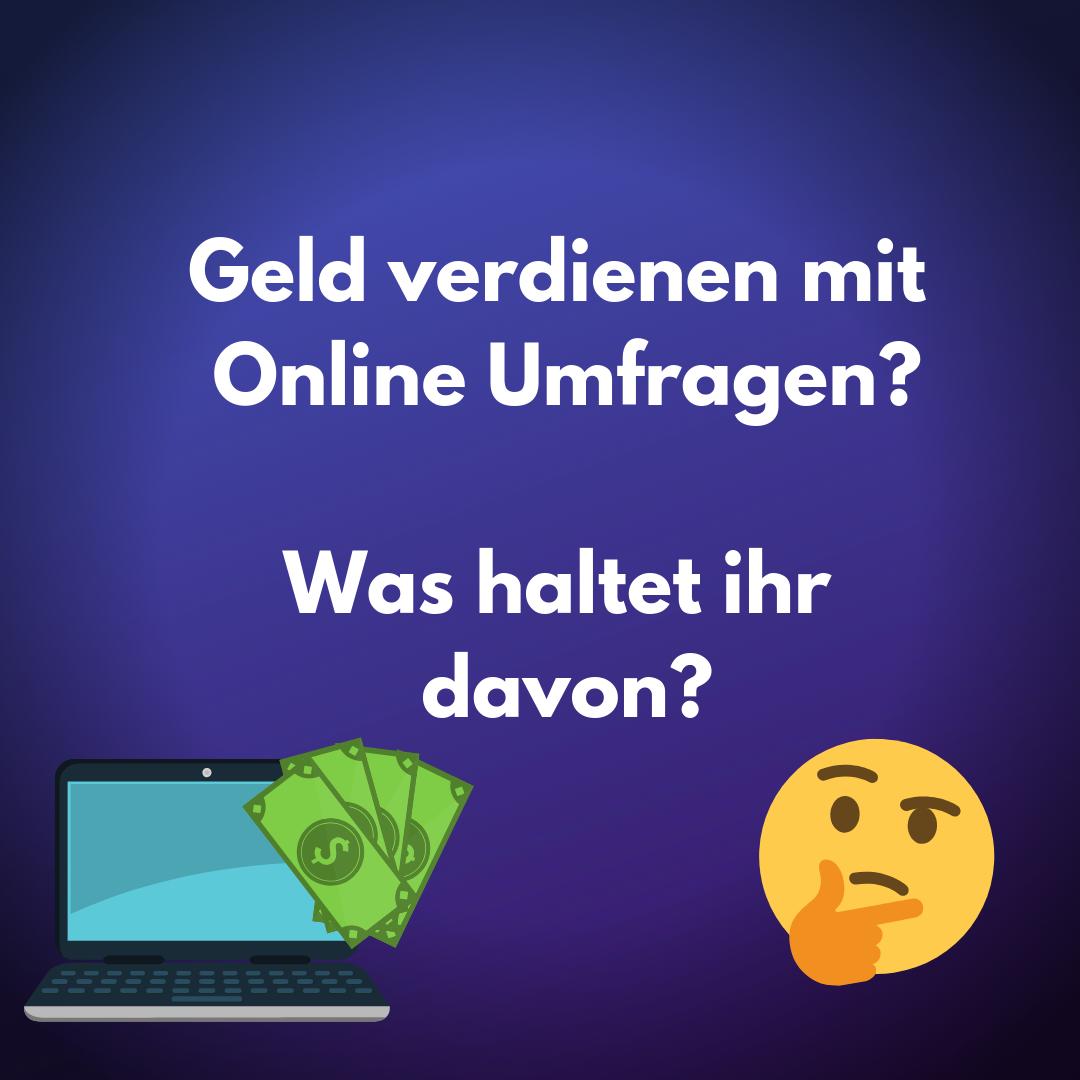 Mit Online Umfragen Geld Verdienen Erfahrungen