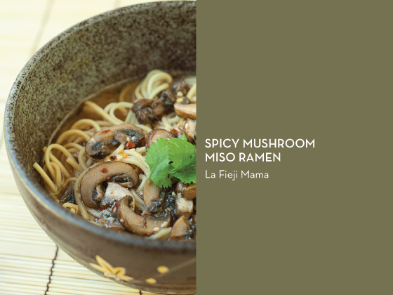 RAMEN 10 WAYS –  Spicy Mushroom Miso Ramen