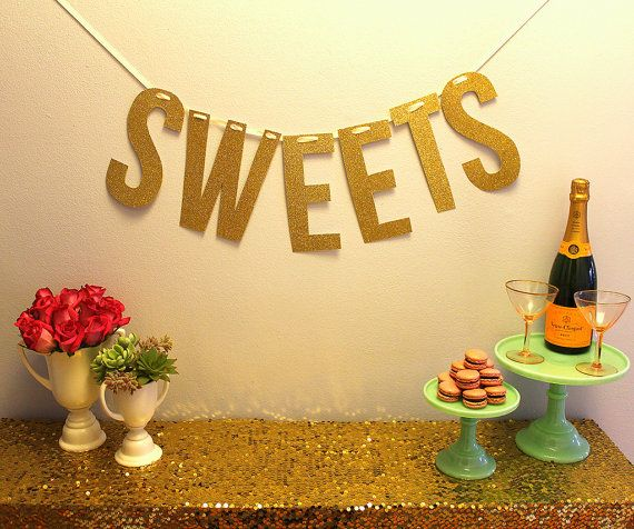 Gold Glitter Large Sweets Banner By Mintlovesocialclub 40 00 Golden Birthday Parties Sweets Letter Garland