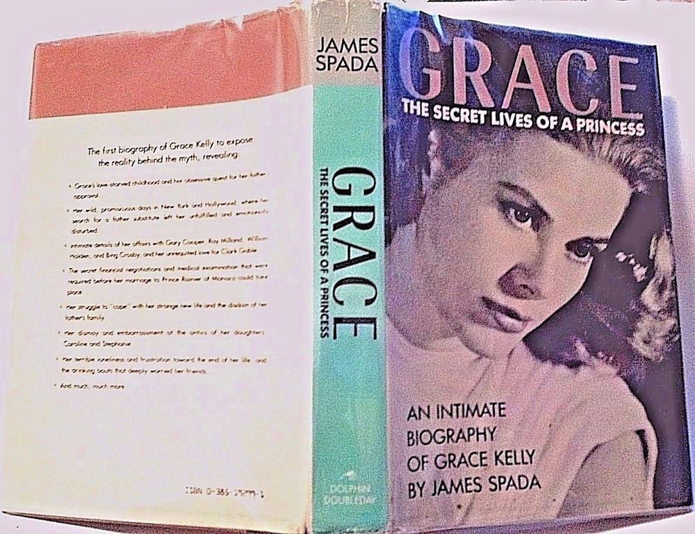 Grace The Secret Lives Of A Princess Signed By James Spada 1st Ed Hc 1987 Princess Sign Secret Life Book Signing