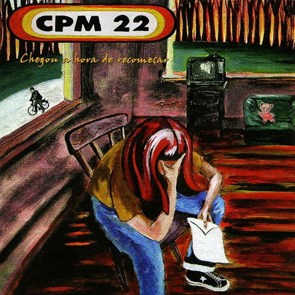 CPM 22 - Chegou a Hora de Recomeçar - 2003