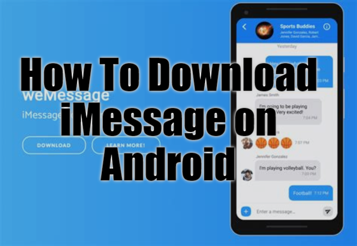 Download now iMessage For Android with simple step for downloading