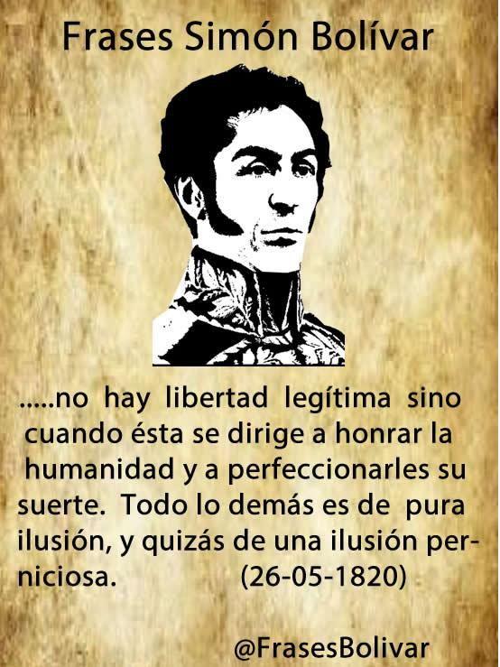 Frases De Simón Bolívar Simon Bolivar Frases Frases Y Bolivar